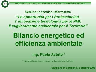 Bilancio energetico ed efficienza ambientale    ing. Paola Astuto1
