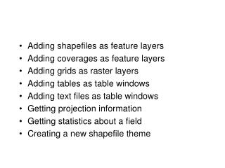 Adding shapefiles as feature layers Adding coverages as feature layers