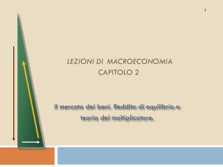 LEZIONI DI MACROECONOMIA  CAPITOLO 2