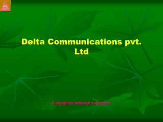 Delta Communications pvt. Ltd