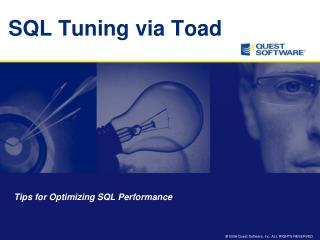 SQL Tuning via Toad