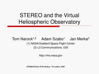 STEREO and the Virtual Heliospheric Observatory