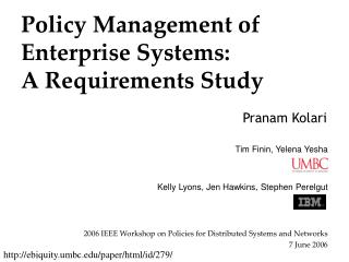 Policy Management of Enterprise Systems:  A Requirements Study
