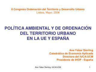 II Congreso Ordenación del Territorio y Desarrollo Urbano Lisboa, Mayo, 2006