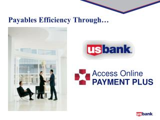 Payables Efficiency Through�
