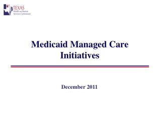 Medicaid Managed Care Initiatives