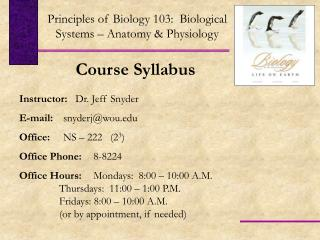 Principles of Biology 103:  Biological Systems – Anatomy & Physiology