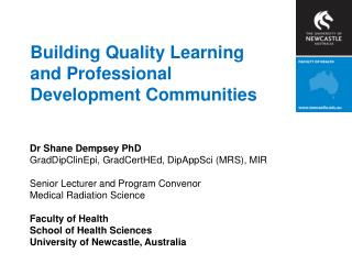 Building Quality Learning and Professional Development Communities