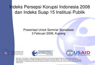 Indeks Persepsi Korupsi Indonesia 2008 dan Indeks Suap 15 Institusi Publik