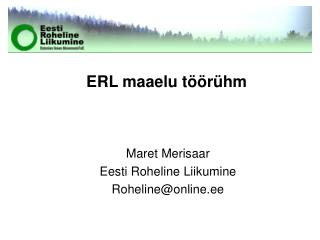 ERL maaelu t��r�hm