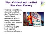 West Oakland and the Red Star Yeast Factory