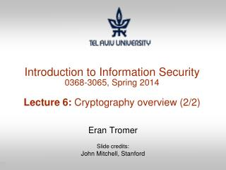 Eran  Tromer Slide credits: John Mitchell, Stanford