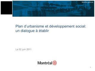 Plan d'urbanisme et développement social: un dialogue à établir