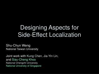 Designing Aspects for Side-Effect Localization