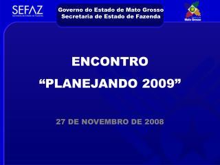 Governo do Estado de Mato Grosso Secretaria de Estado de Fazenda
