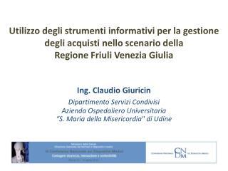 Utilizzo degli strumenti informativi per la gestione degli acquisti nello scenario della  Regione Friuli Venezia Giulia