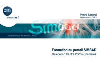 Formation au portail SIMBAD Délégation Centre Poitou-Charentes