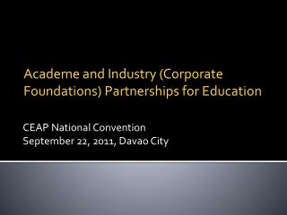 CEAP National Convention September 22, 2011, Davao City