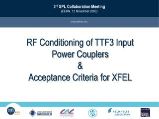 RF Conditioning of TTF3 Input Power Couplers  &  Acceptance Criteria for XFEL