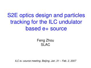 S2E optics design and particles tracking for the ILC undulator based e+ source