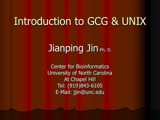 Introduction to GCG & UNIX