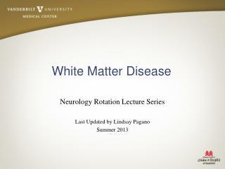 White Matter Disease