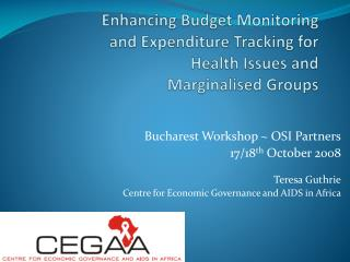 Enhancing Budget  Monitoring and  Expenditure Tracking for Health Issues and  Marginalised Groups