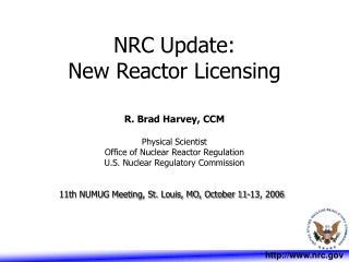 NRC Update: New Reactor Licensing