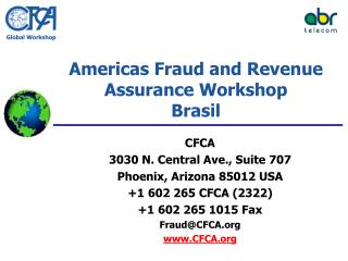 Americas Fraud and Revenue Assurance Workshop Brasil