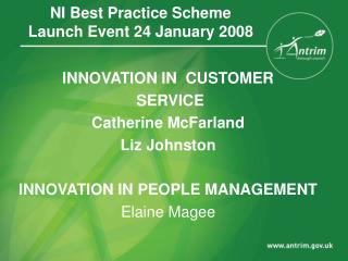 NI Best Practice Scheme Launch Event 24 January 2008