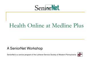 Health Online at Medline Plus