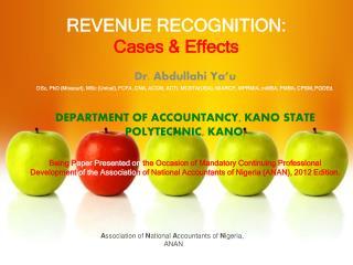 REVENUE RECOGNITION: Cases & Effects