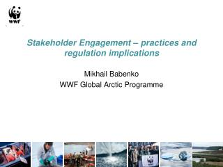 Stakeholder Engagement – practices and regulation implications