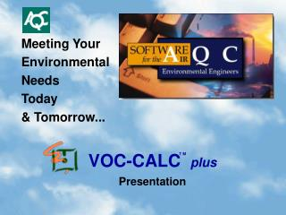 Meeting Your Environmental Needs Today & Tomorrow...