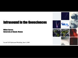Infrasound in the Geosciences