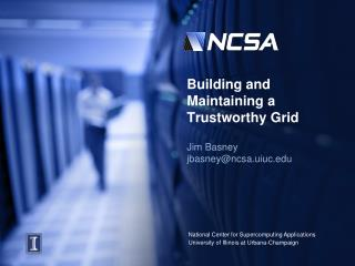 Building and Maintaining a Trustworthy Grid