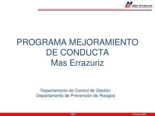 PROGRAMA MEJORAMIENTO DE CONDUCTA Mas Errazuriz