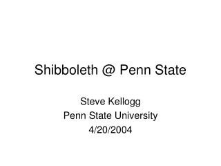 Shibboleth  Penn State