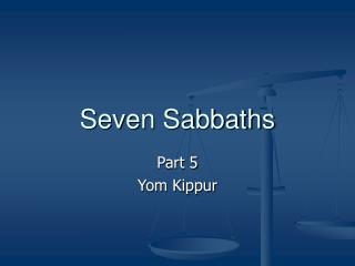 Seven Sabbaths