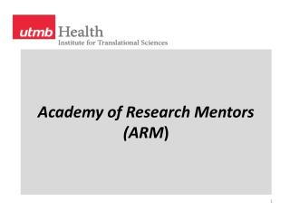 Academy of Research Mentors (ARM )