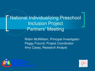 National Individualizing Preschool Inclusion Project  Partners  Meeting