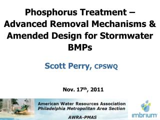 Phosphorus Treatment – Advanced Removal Mechanisms & Amended Design for Stormwater BMPs