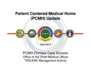 Patient Centered Medical Home (PCMH) Update