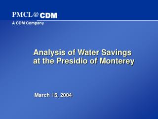 Analysis of Water Savings at the Presidio of Monterey