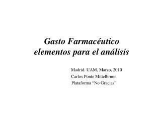 Gasto Farmacéutico elementos para el análisis