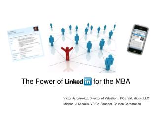 The Power of LinkedIn for the MBA