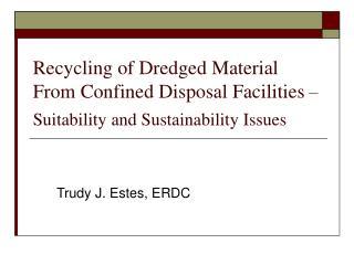 Trudy J. Estes, ERDC