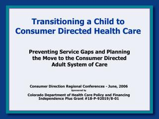 Transitioning a Child to Consumer Directed Health Care