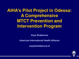 AIHA Strategic Framework to Prevent Mother-to-Child-Transmission of HIV in Odessa