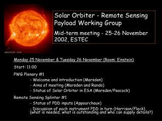 Solar Orbiter - Remote Sensing Payload Working Group
